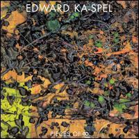Edward Ka-Spel - Pieces of Infinity