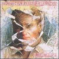 Rainhard Fendrich - Recycled
