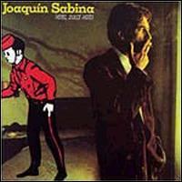 Joaquín Sabina - Hotel, Dulce Hotel