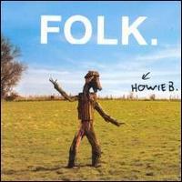 Howie B - Folk
