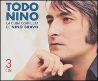 Nino Bravo - Todo Nino: La Obra Completa De
