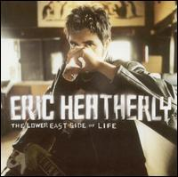 Eric Heatherly - The Lower East Side of Life