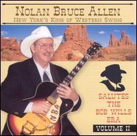 Nolan Bruce Allen - Salutes the Bob Wills Era, Vol. 2