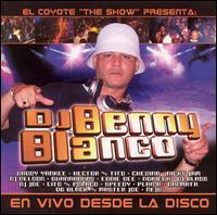 DJ Benny Blanco - En Vivo Desde la Disco