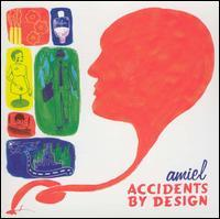 Amiel - Accidents by Design