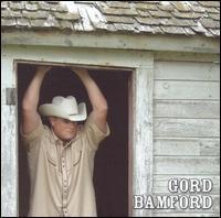 Gord Bamford - Life Is Good