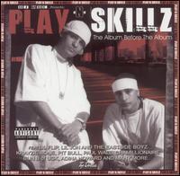 Play N Skillz - The Album Before the Album [Bonus DVD]