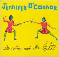 Jennifer O'Connor - The Color and the Light