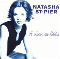 Natasha St. Pier - A Chacun Son Historie