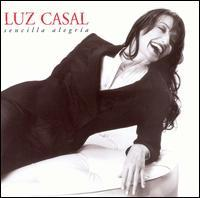 Luz Casal - Sencilla Alegria