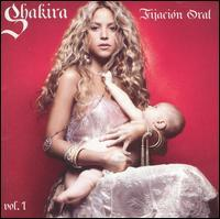 Shakira - Fijación Oral, Vol. 1