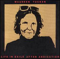Maureen Tucker - Life in Exile After Abdication