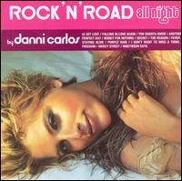 Danni Carlos - Rock 'n' Road All Night