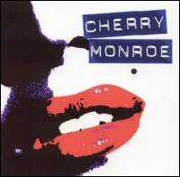 Cherry Monroe - Cherry Monroe