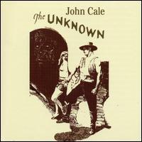John Cale - The Unknown [Original Soundtrack]