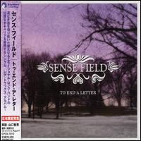 Sense Field - To End a Letter