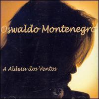 Oswaldo Montenegro - Aledia Dos Ventos