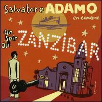 Salvatore Adamo - Un Soir au Zanzibar
