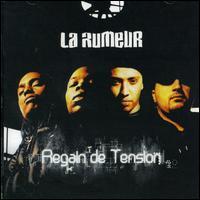 La Rumeur - Regain de Tension