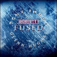 Tony Iommi/Glenn Hughes - Fused