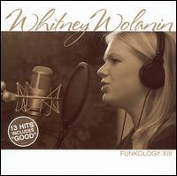 Whitney Wolanin - Funkology XIII