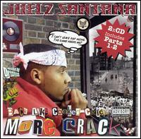 Juelz Santana - Back Like Cooked Crack, Pts. 1 & 2