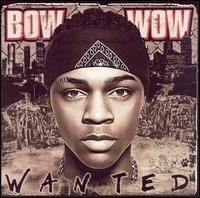 Bow Wow - Wanted
