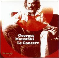Georges Moustaki - Le Concert