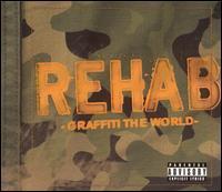 Rehab - Graffiti the World