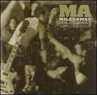 Miles Away - Miles Away