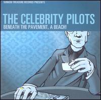 Celebrity Pilots - Beneath the Pavement, A Beach!