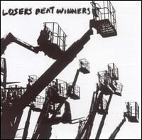 Losers Beat Winners - Losers Beat Winners