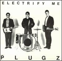The Plugz - Electrify Me