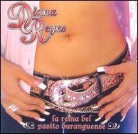 Diana Reyes - La Reina del Pasito Duranguense