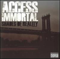 Access Immortal - Shades of Reality