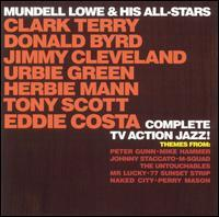 Mundell Lowe & His All Stars - Complete TV Action Jazz