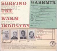 Kashmir - Surfing the Warm Industry