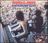 Mungo Jerry - Electronically Tested