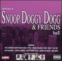 Various Artists - Snoop Doggy Dogg & Friends, Vol. 3
