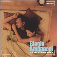 Antonacci Biagio - Convivendo, Pt. 2