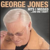 George Jones - Hits I Missed...And One I Didn't