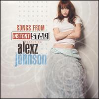 Alexz Johnson - Songs from Instant Star