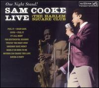 Sam Cooke - One Night Stand! Sam Cooke Live at the Harlem Square Club, 1963