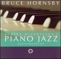 Marian McPartland / Bruce Hornsby - Marian McPartland's Piano Jazz with Guest Bruce Hornsby