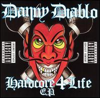 Danny Diablo - Hardcore 4 Life