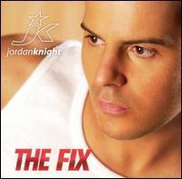 Jordan Knight - The Fix