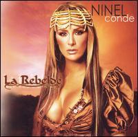 Ninel Conde - La Rebelde