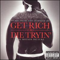 Original Soundtrack - Get Rich or Die Tryin' [Music From and Inspired By the Motion Picture]