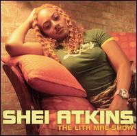 Shei Atkins - The Lita Mae Show