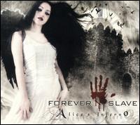 Forever Slave - Alice's Inferno